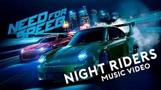 Need For Speed 2015 - Night Riders (Music Video)