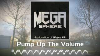 [GLITCH HOP] MegaSphere - 01 Pump Up The Volume (Exploration of Styles EP)
