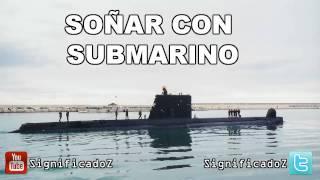 Significado de Soñar con Submarino