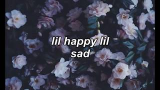 lil happy lil sad - all alone (LYRICS)