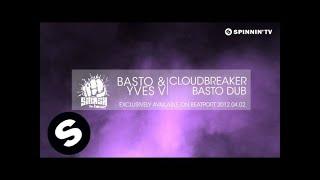 Basto & Yves V - CloudBreaker (Basto Dub) [Teaser]