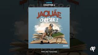 Jaquae - I Be Damn [Chapter 2]