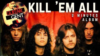 What If Kill 'em All Was 2 MINUTES Long? | METALLICA Guitar Medley