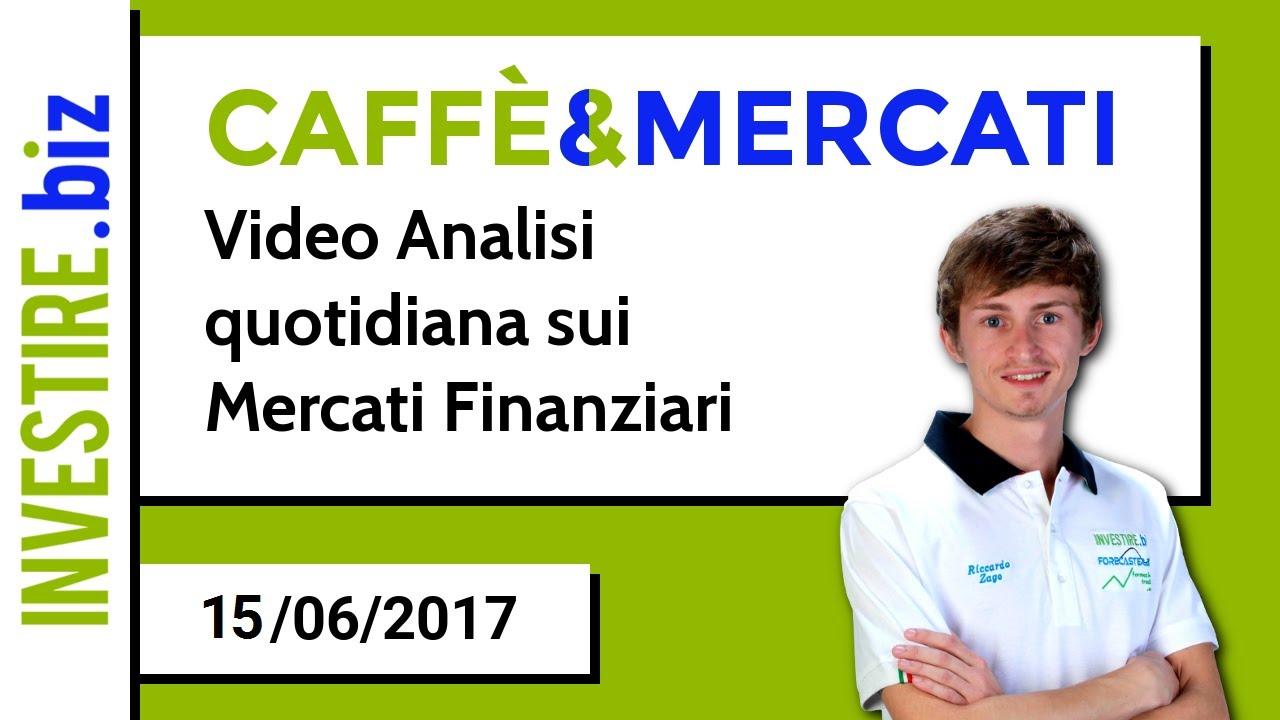 Caffè&Mercati - Video analisi quotidiana sui mercati