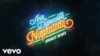 Ania Dabrowska - Nieprawda Gromee Remix (Audio)