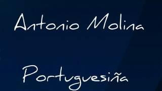 Portuguesiña Antonio Molina