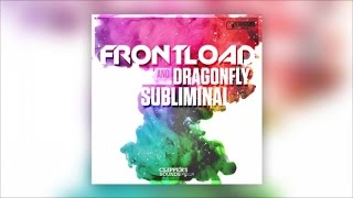 Frontload & Dragonfly - Subliminal (Official Audio)