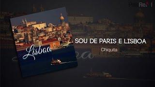 Chiquita - Sou de paris e Lisboa
