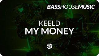 KEELD - My Money