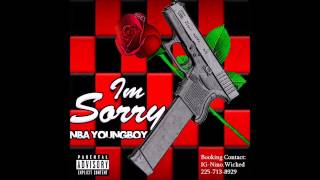 NBA YoungBoy- Im Sorry