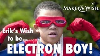 Erik's wish to be a superhero, Electron Boy, came true on World Wish Day