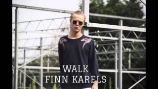 Walk - Finn
