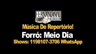 Repertório  Forró - Meio Dia - Fernandinho Do Acordeon