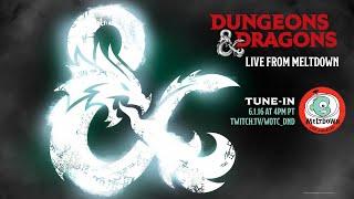 D&D Live from Meltdown - June 1st!
