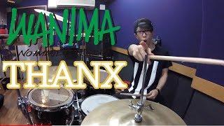 【WANIMA】「THANX」を叩いてみた【ドラム】
