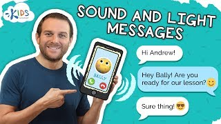 Sound and Light Messages