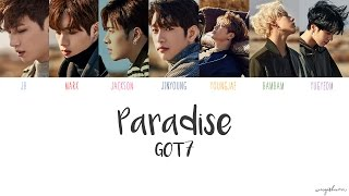 GOT7 - Paradise (Color Coded Han/Rom/Eng Lyrics)