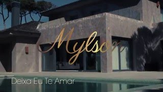 MYLSON |  DEIXA EU TE AMAR (Making Of 2016)