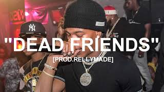 "[FREE] ""Dead Friends"" Lil Baby Type Beat (Prod.RellyMade x MidlowBeats)"