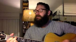 Steal my Kisses Ben Harper acoustic cover by Jason Manns