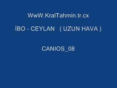 İBO --- CEYLAN ( UZUN HAVA) WwW.KralTahmin.tr.cx