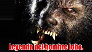 La leyenda del hombre lobo | Leyenda Urbana | Relato.