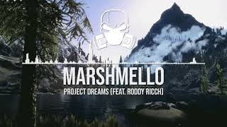 Marshmello x Roddy Ricch - Project Dreams [Ultra Bass Boosted]
