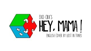 EXO CBX - Hey Mama! (English Cover ft. KEY B)