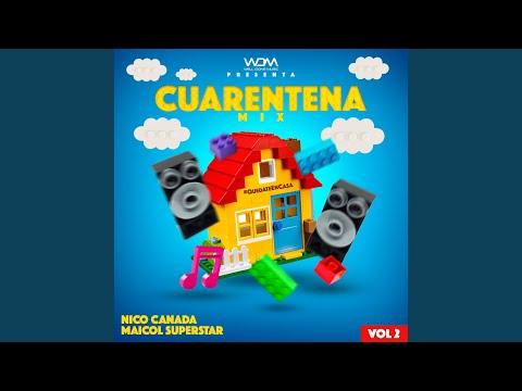 Cuarentena Mix Vol.2