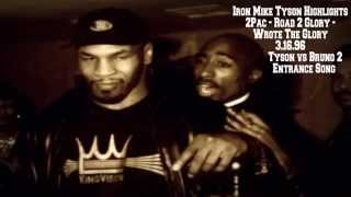 Mike Tyson Highlights - 2Pac  - Road to Glory - Entrance Song Tyson vs Bruno 2