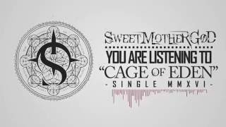 Sweet Mother God - Cage Of Eden (Official Audio)