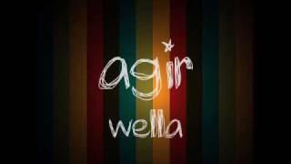 agir - wella
