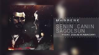 Mördeus - Senin Canın Sağolsun (feat. Zeus Kabadayı)