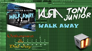 Tony Junior & KURA - Walk Away Ft. Jimmy Clash [FL Studio Remake]