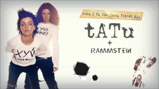t.A.T.u. - Odno I To Zhe Long Repeat Mix + Rammstein