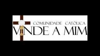 Comunidade Catolica Vinde a Mim