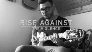 Rise Against - The Violence (Cover)