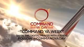 Digital Weekly Prayer | Command Ya Day
