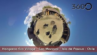 Hangaroa Eco Village Spa Manavai 360° VR Isla de Pascua - Easter Island - Chile