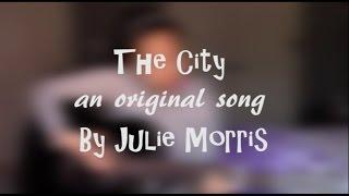 The City - Original Song