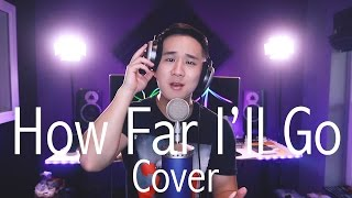 How Far I'll Go - MOANA | Jason Chen Cover