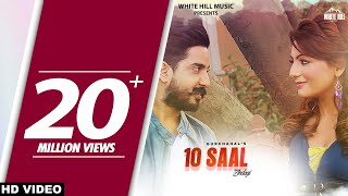10 Saal Zindagi (Full Song) Gurchahal   New Punjabi Songs 2017   Latest Punjabi Songs 2017 width=