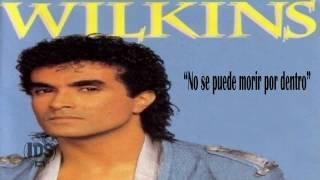 WILKINS - NO SE PUEDE MORIR DE AMOR (audio subtitulado)