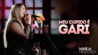 Marília Mendonça -  Meu Cupido é Gari (Download e Letra)
