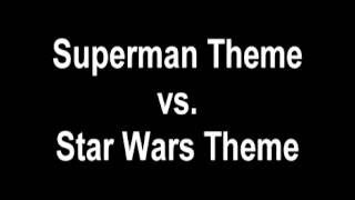 Star Wars vs. Superman Theme