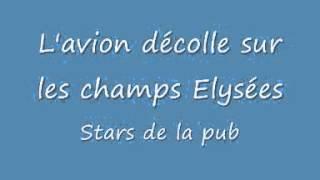 L'avion décolle sur les champs Elysées   Stars de la pub   YouTube