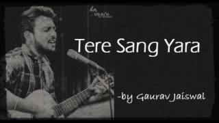 Tere Sang Yara | feat. Gaurav Jaiswal | AAI Talent Showcase