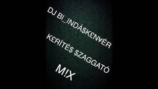 DJ B|_|NDÁ$K£N¥ÉR-K£RÍTÉ$ $ZAGGATÓ M|X