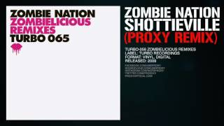 Zombie Nation - Shottieville (Proxy Remix)