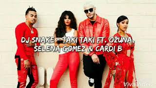 ( Traduction Française ) DJ Snake - Taki Taki ft. Ozuna, Selena Gomez & Cardi B
